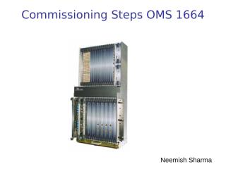 OMS_1664 Commisioning Steps .ppt