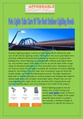 Pole lights take care of the best outdoor lighting needs-19-05-17.pdf