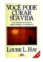 Você Pode Curar Sua Vida - Louise  L. Hay.pdf
