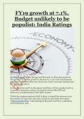 FY19 growth at 7.1%, Budget unlikely to be populist- India Ratings.pdf