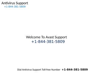 Avast Support Phone Number 1-844-381-5809.pptx