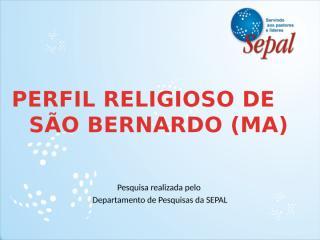 Perfil Religioso de São Bernardo.pptx