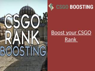 Boost your CSGO Rank.pptx
