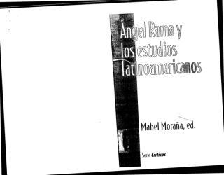 Moraña et All - Angel Rama y los Estudios latinoamericanos.PDF